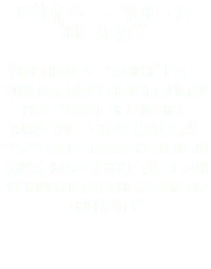 "OPTION #2…. ""MORE FOR YOUR MONEY"" Your choice of 3 Smokin' Phil's signature meats (brisket, pulled pork, chicken or sausage), served with 3 sides (coleslaw, potato salad, macaroni salad, or smokey baked beans), and served with dinner rolls or cornbread, and pickles."